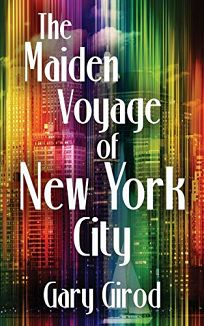The Maiden Voyage of New York City