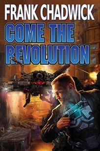 Come the Revolution