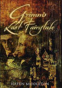 Grimms Last Fairytale