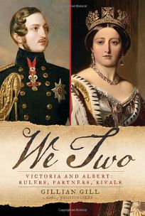 We Two: Victoria and Albert: Rulers