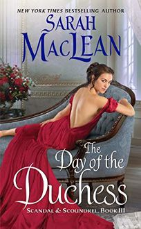 The Day of the Duchess: Scandal and Scoundrel