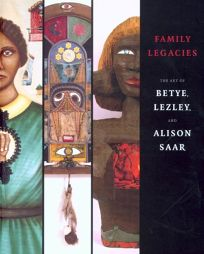 Family Legacies: The Art of Betye