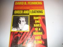 Queer and Loathing: 8rants and Raves of a Raging AIDS Clone