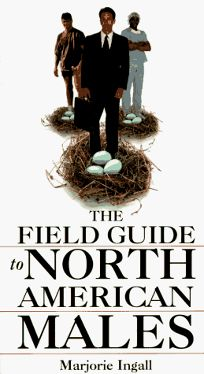 The Field Guide to North American Males