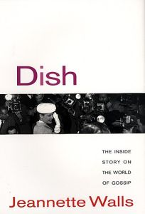 Dish:: The Inside Story on the World of Gossip