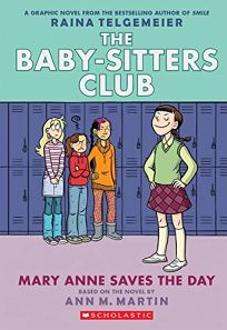 Mary Anne Saves the Day: Full-Color Edition the Baby-Sitters Club Graphix #3 Revised