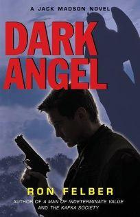 Dark Angel: A Jack Madson Novel