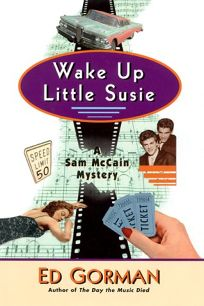 Wake Up Little Susie: A Mystery