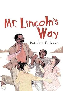 MR. LINCOLNS WAY