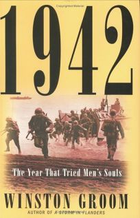 1942: The Year That Tried Mens Souls