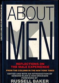 About Men: Reflections on the Male Experience