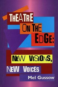 Theatre on the Edge: New Visions