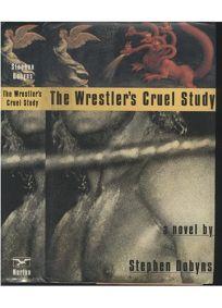 The Wrestlers Cruel Study