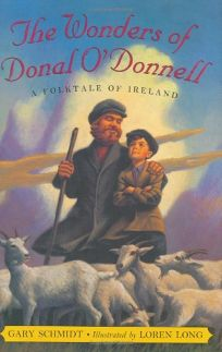 THE WONDERS OF DONAL ODONNELL: A Folktale of Ireland