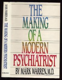 The Making of a Modern Psychiatrist