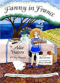 Fanny in France: Travel Adventures of a Chef's Daughter