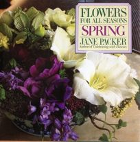 Flowers for All Seasons: Spring