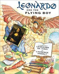 Leonardo and the Flying Boy Leonardo and the Flying Boy