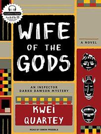Wife of the Gods: An Inspector Darko Dawon Mystery