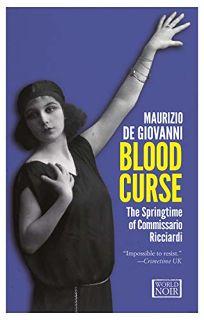 Blood Curse: The Springtime of Commissario Ricciardi