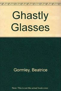 The Ghastly Glasses