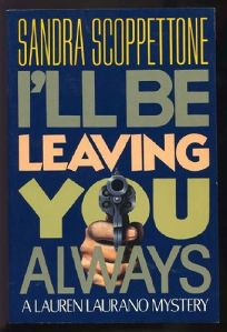 Ill Be Leaving You Always: A Lauren Laurano Mystery