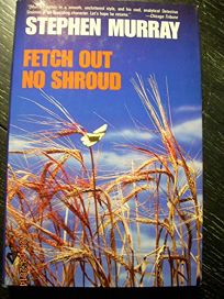 Fetch Out No Shroud