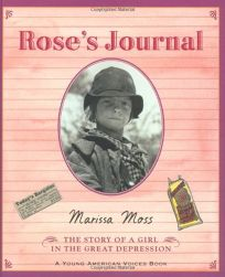 Roses Journal: The Story of a Girl in the Great Depression