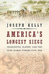 America's Longest Siege: Charleston