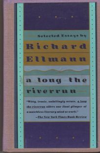 Long the Riverrun: Selected Essays