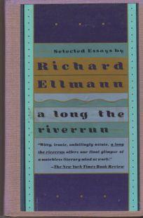 Long the Riverrun: Selected Essays