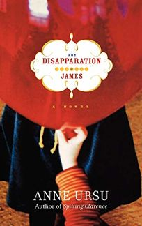 THE DISAPPARATION OF JAMES