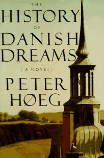 Fiction Book Review The History Of Danish Dreams By Peter border=