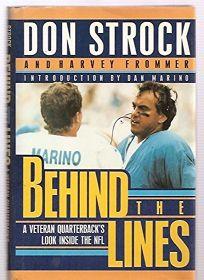 Behind the Lines: A Veteran Quarterbacks Look Inside the NFL