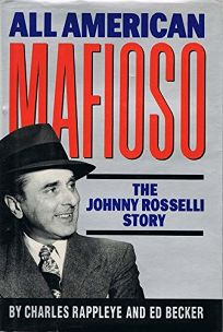 All-American Mafioso: The Johnny Roselli