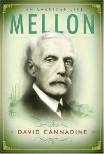 Mellon: An American Life