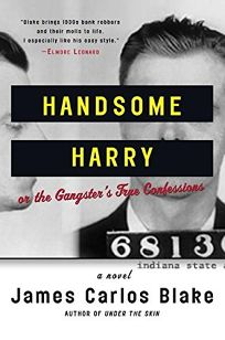 HANDSOME HARRY: Or the Gangsters True Confessions