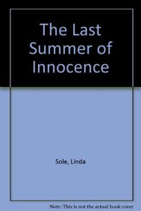 The Last Summer of Innocence