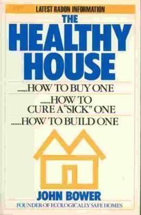 The Healthy House: How to Buy One