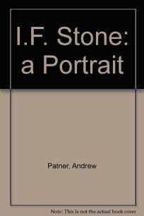 I.F. Stone: A Portrait