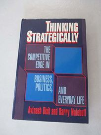 Thinking Strategically: The Competitive Edge in Business