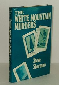 The White Mountain Murders