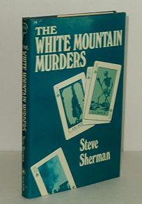 The White Mountain Murders