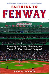 Faithful to Fenway: Believing in Boston