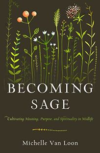 Becoming Sage: Cultivating Meaning