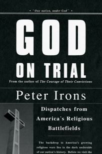 God on Trial: Dispatches from Americas Religious Battlefields