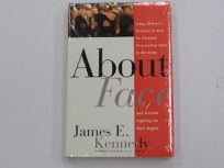 About Face: A Gay Officers Account of How He Stopped Prosecuting Gays in the Army and Started Fighting for Thei