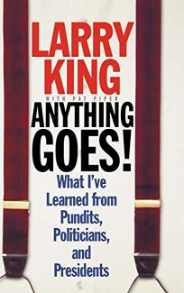 Anything Goes!: What Ive Learned from Pundits