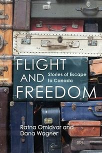 Flight and Freedom: Stories of Escape to Canada
