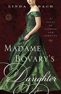 Madame Bovarys Daughter